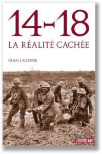 14-18, la réalité cachée, Gian Laurens